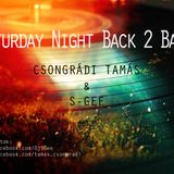 Saturday Night Back 2 Back with Csongrádi Tamás