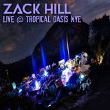 Zack Hill – Live at Tropical Oasis NYE – 01.02.16