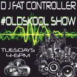 DJ Fat Controller #OldSkool Show on Dream London 29th April 2014 (Week 7)