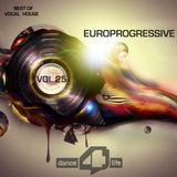 Europrogressive- Dance For Life Vol.25