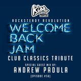 ROCKSTEADY REVOLUTION RADIO #56 with MARK PELLEGRINI [CLUB CLASSICS TRIBUTE] guest mix ANDREW PADULA