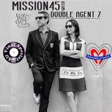 Portobello Radio Saturday Sessions @LondonWestBank with Double Agent7: Mission 45 EP8.