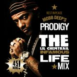 R.I.P. Prodigy: The Lil Chemtrail Infamous Life Mix