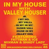 Fattman & Ice - IMH 46 with Valley Houser (Classic Hard Trance)