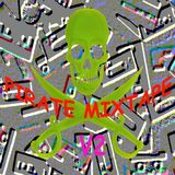 PIRATE MIXTAPE V2 - The electronic crash and noise A - side