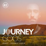 Journey - Episode 62 - Guestmix by Double Touch
