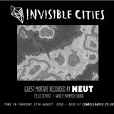 Invisible Cities on Cowbell Radio - August Edition with Neut mixtape
