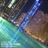 House of Hains - Mix Series 001