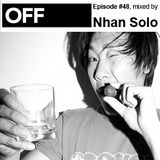OFF Recordings Podcast Episode #48 by Nhan Solo