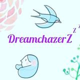 Chazing Dreamz - DreamchazerZ on Air #9