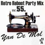 Yan De Mol - Retro Reboot Party Mix 55.