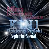 "Today I present to you my Favorite DJ on Mixcloud  "" K1N1 @ Einklang Projekt  "" September Special"