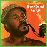 """Buzz (Boss Hi-Fi) """"Boss Soul Vol.6"""""""