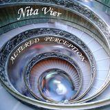 Nita Vier - Altered Perception