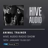 Hive Audio #015 - Animal Trainer