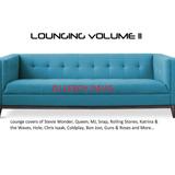 DJ Leroy Davis - Lounging Vol II