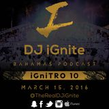 iGniTRO 10 #EDM #House #Podcast #TropicalHouse #HipHop #Remixes #House by @TheRealDJiGnite