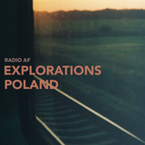 Explorations - Poland @Radio AF, Lund