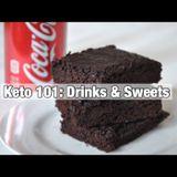 Keto 101: Drinks And Sweets