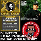 I Haz Podcast: Dre Day 2018