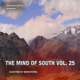 The Mind Of South Volume 25 - GUESTMIX BY MONOVERSE