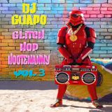 Glitch Hop Hootenanny (Volume 3)