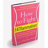 How to Fight Fat the right way and WIN!