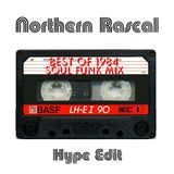 Northern Rascal - Best Of 1984 Soul Funk Mix (Hype Edit) 5 of 10