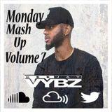 Monday Mash Up 7 [Rnb | Hip Hop |Grime |Afrobeats]