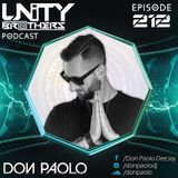 Unity Brothers Podcast #212 [GUEST MIX BY DON PAOLO]