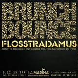 @Brunchbounce x @Flosstradamus mixed by @Eauxzown & @Hewy!