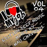 I Love My Job Vol. 04 Edition Deep House By Mau Chavarri