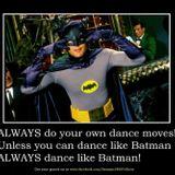Batman can dance and loves Jackin' housemusic