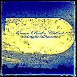 "Ocean Radio Chilled ""Midnight Silhouettes"" 1-14-18"