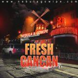 Fresh Cancan Vol.1 by Nebula Beatz          <<<<<<<<<<  wwww.nebulagowipe.com   >>>>>>>>>>>>>