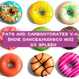 Fats and carbohydrates v.4 (indie dance&nudisco mix)