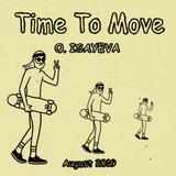O. ISAYEVA - Time To Move (August 2019)