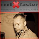 Dj Szeka - miXfactor (promo mix)