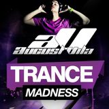 August Vila Presents Trance Madness 003