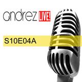 Andrez LIVE! S10E04A On 21.09.2016
