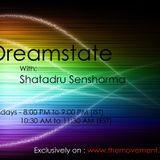 Dreamstate #026 with Shatadru Sensharma [Special Psy-Trance Edition]