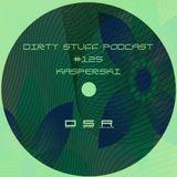 Kasperski - Dirty Stuff Podcast #125 (06.11.2018)