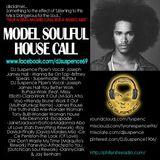 A Model Soulful House Call