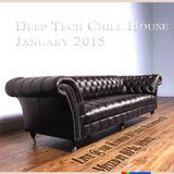 Deep Tech Chill  House January 2015   Pt 3