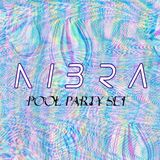 POOL PARTY SET // NIBRA MIX