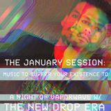 The January Session - Music to Suffer Your Existence To: A Night of Vaporwave w/The New Drop Era