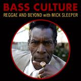 Bass Culture - October 24, 2016
