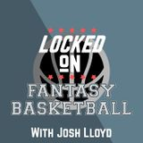 LOCKED ON FANTASY BASKETBALL - 12/07/18 - Fantasy Check In - Raptors, Jazz, Wizards
