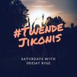 JIKONIS 9PM -11PM DJ RIGZ SATURDAY SET