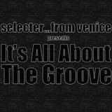It's All About The Groove